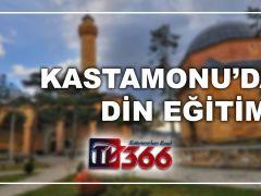 KASTAMONU'DA DİN EĞİTİMİ
