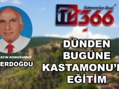 DÜNDEN BUGÜNE KASTAMONU'DA EĞİTİM